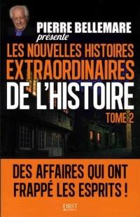 Pierre Bellemare présente les Nouvelles Histoires extraordinaires de l'Histoire - Tome 2 (02)