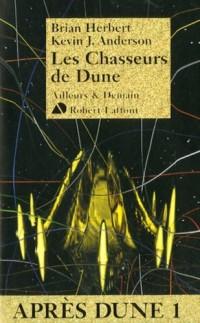 Après Dune. 1 : Les chasseurs de Dune