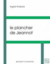 Le plancher de Jeannot [Poche]