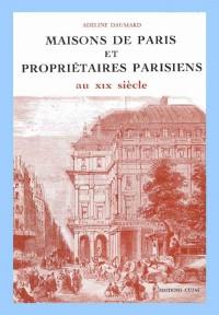 Maisons de Paris et propriétaires parisiens au xixe siècle (1809-1880)