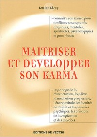 Maîtriser et développer son karma