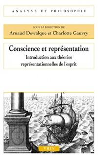 Conscience et représentation : Introduction aux théories représentionnelles de l'esprit