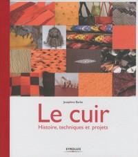 Le cuir : Histoire, techniques et projets