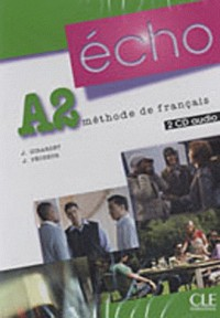 Echo (Nouvelle Version): CD-Audio Pour LA Classe A2