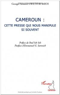 Cameroun : cette presse qui nous manipule si souvent