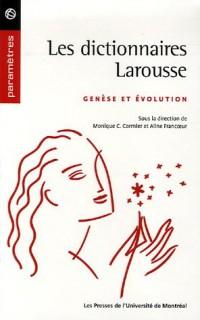 Les dictionnaires Larousse : Genèse et évolution