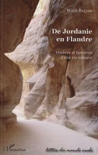 De Jordanie en Flandre : Ombres et lumières d'une vie ailleurs