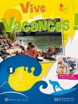 Vive les vacances! Italie. Per la Scuola media