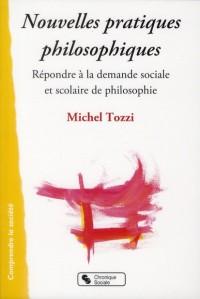 Nouvelles Pratiques Philosophiques (les)