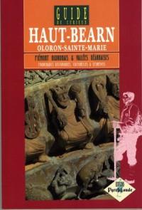 Guide du Curieux : Haut-Béarn, Oloron-Sainte-Marie
