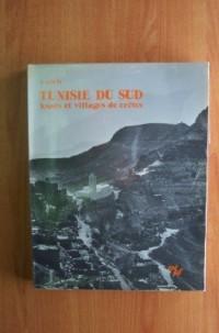 Tunisie du Sud : Ksars et villages de crêtes (Études tunisiennes)