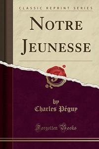 Notre Jeunesse (Classic Reprint)