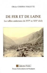 De fer et de laine : Les vallées andorranes du XVIe au XIXe siècle
