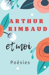 Arthur Rimbaud et moi poésies