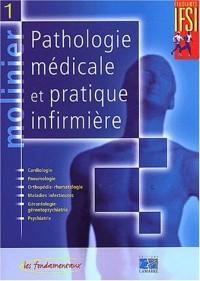 Pathologie médicale et pratique infirmière, tome 1