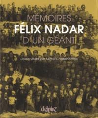 Félix Nadar, mémoires d'un géant