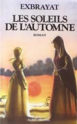 Les Soleils de l'automne: Les Bonheurs courts - tome 3