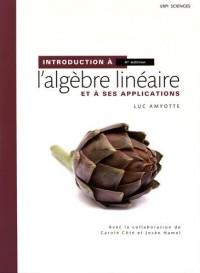 Introduction à l'algèbre linéaire et à ses applications 4e édition | Manuel + Édition en ligne + MonLab xL - ÉTUDIANT (6 mois)