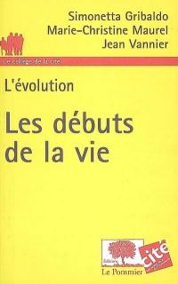 Les débuts de la vie : L'évolution