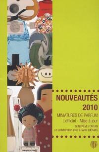 Miniatures de parfum, l'officiel mise à jour : Nouveautés 2010