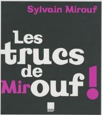 Les trucs de Mirouf !