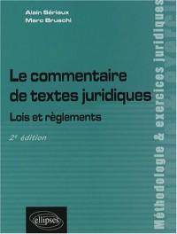 Le commentaire de textes juridiques : Lois et règlements