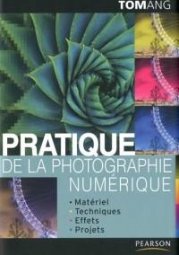Pratique de la photographie numérique