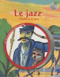 Jazz : Charlie et le jazz (1CD audio)