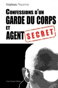 Confessions d'un garde du corps et agent secret