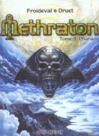 Methraton, Tome 3 : Pharaon