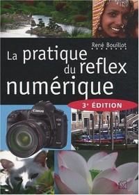 La pratique du reflex numérique