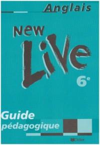 New Live : 6ème (guide pédagogique)
