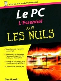 Le PC L'essentiel pour les Nuls