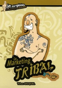 Le Marketing tribal