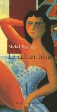 Les cahiers de Céline, Tome 3 : Le cahier bleu