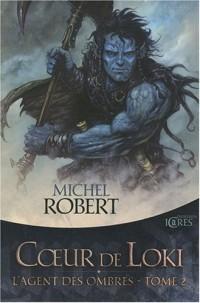 L'Agent des ombres, tome 2 : Coeur de Loki