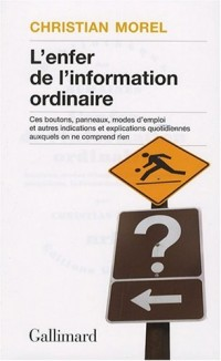 L'enfer de l'information ordinaire