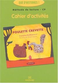 Poulette crevette : Cahier d'activités CP