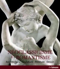 Neoclassicisme et Romantisme