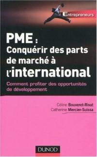 PME : conquérir des parts de marché à l'international : Comment profiter des opportunités de développement