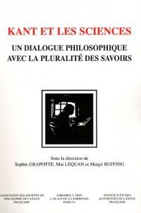 Kant et les sciences un dialogue philosophique avec la pluralite des savoirs