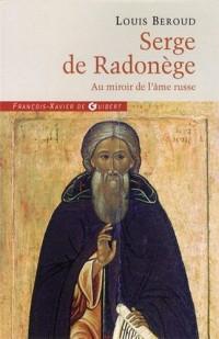 Serge de Radonège : Au miroir de l'âme russe