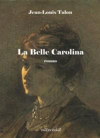 La belle Carolina
