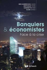Banques et économistes face à la crise