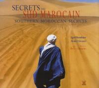 Secrets du Sud marocain