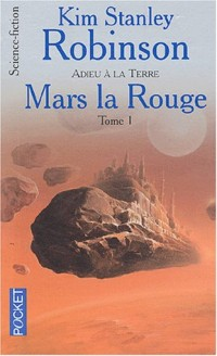 Mars la rouge, tome 1