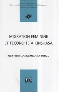 Démographie : Migration féminine et fécondité à Kinshasa