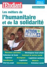 Les métiers de l'humanitaire et de la solidarité