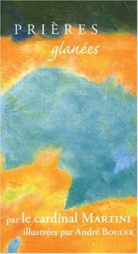 Prières glanées : Tome 14