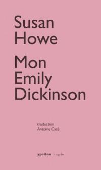Mon Emily Dickinson